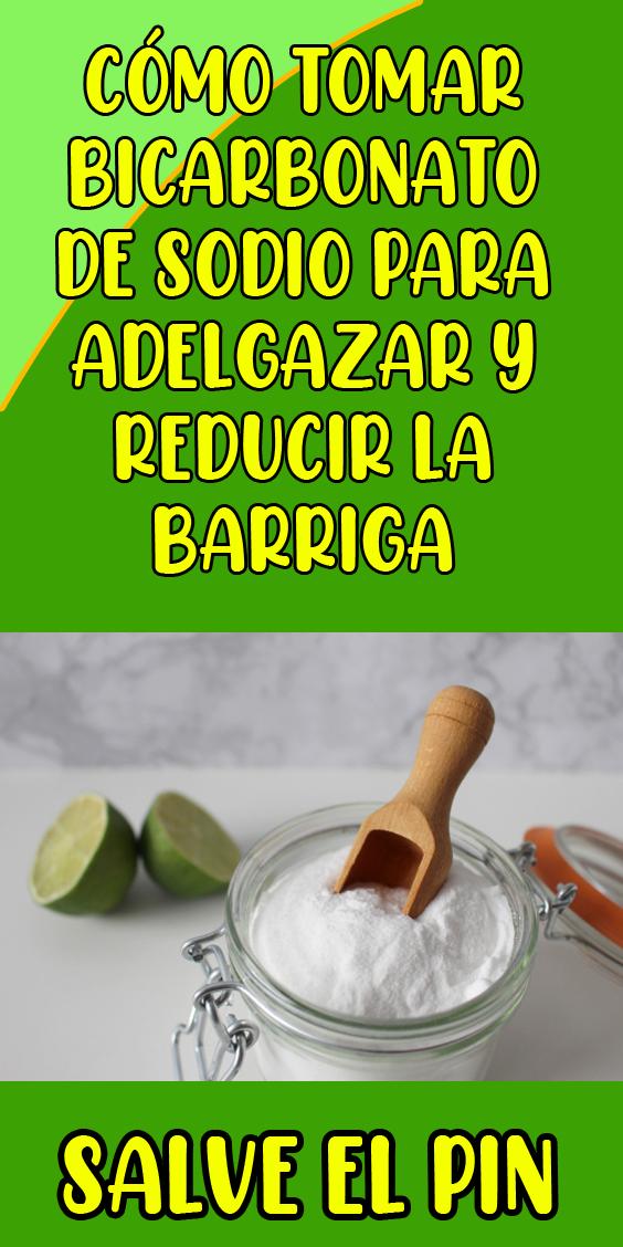 Cómo Tomar Bicarbonato De Sodio Para Adelgazar Y Reducir La Barriga Food