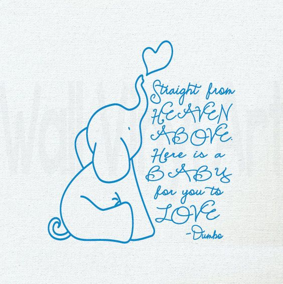 Dumbo Quotes Enchanting Straight From Heaven Above Here Is A Baby For Yourwallvinylart . Review