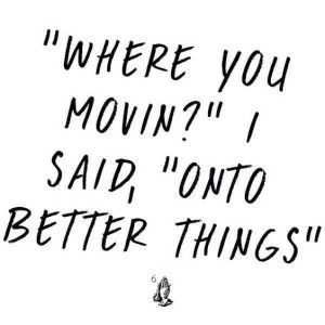 Funny Quotes For Moving Forward Images Moving Forward Quotes