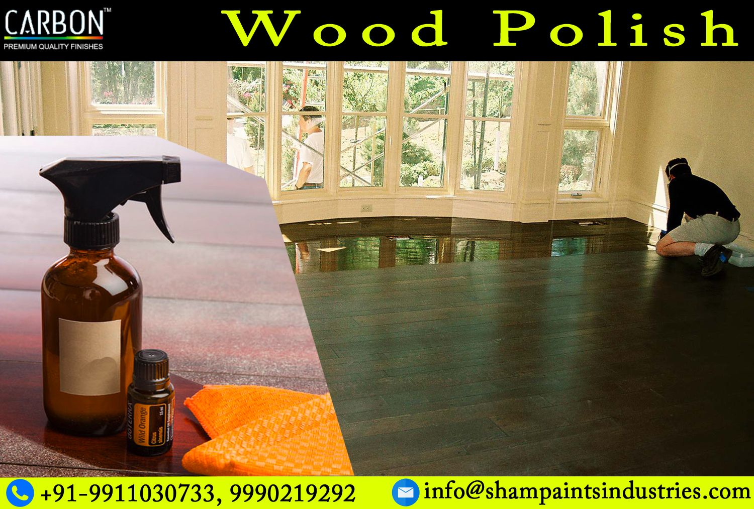 We provide high quality Wood Polish that we supply all