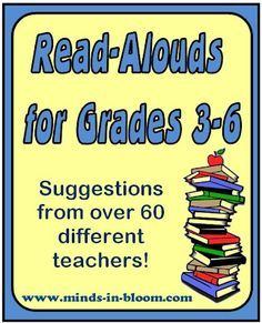 Books to Read Out Loud.  http://www.minds-in-bloom.com/2012/09/books-to-read-aloud-for-grades-3-5.html#
