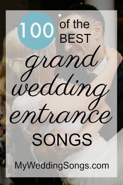 101 Best Wedding Entrance Songs 2020 Entrance songs Wedding entrance songs Reception