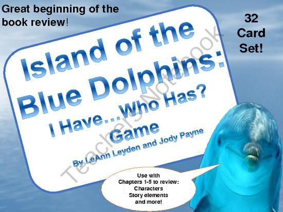 Island Of The Blue Dolphins I Have Who Has Game From