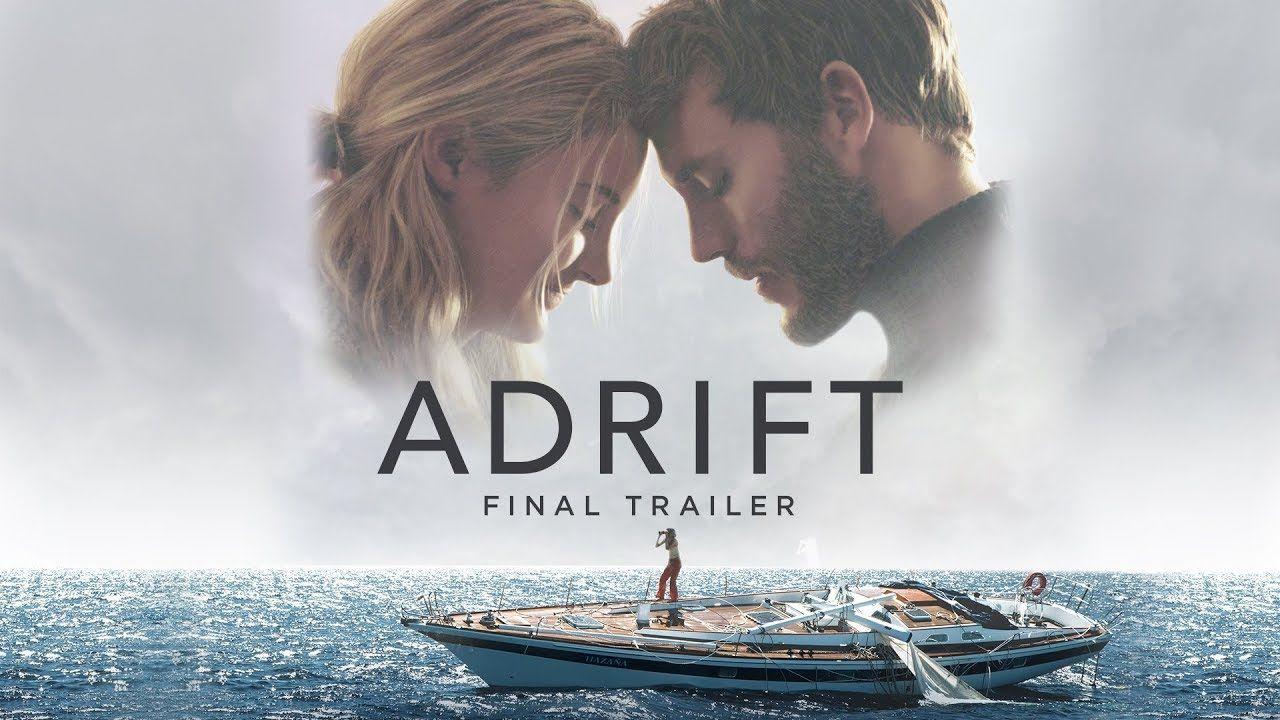 ADRIFT Starring Shailene Woodley Sam Claflin