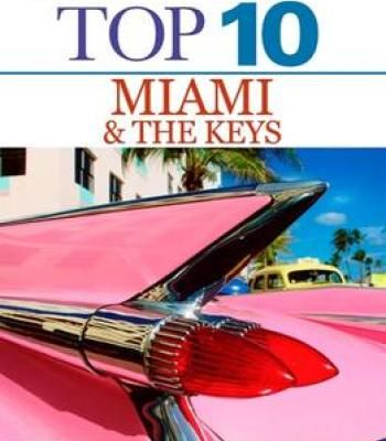 Top 10 Miami And The Keys (Eyewitness Top 10 Travel Guide) PDF