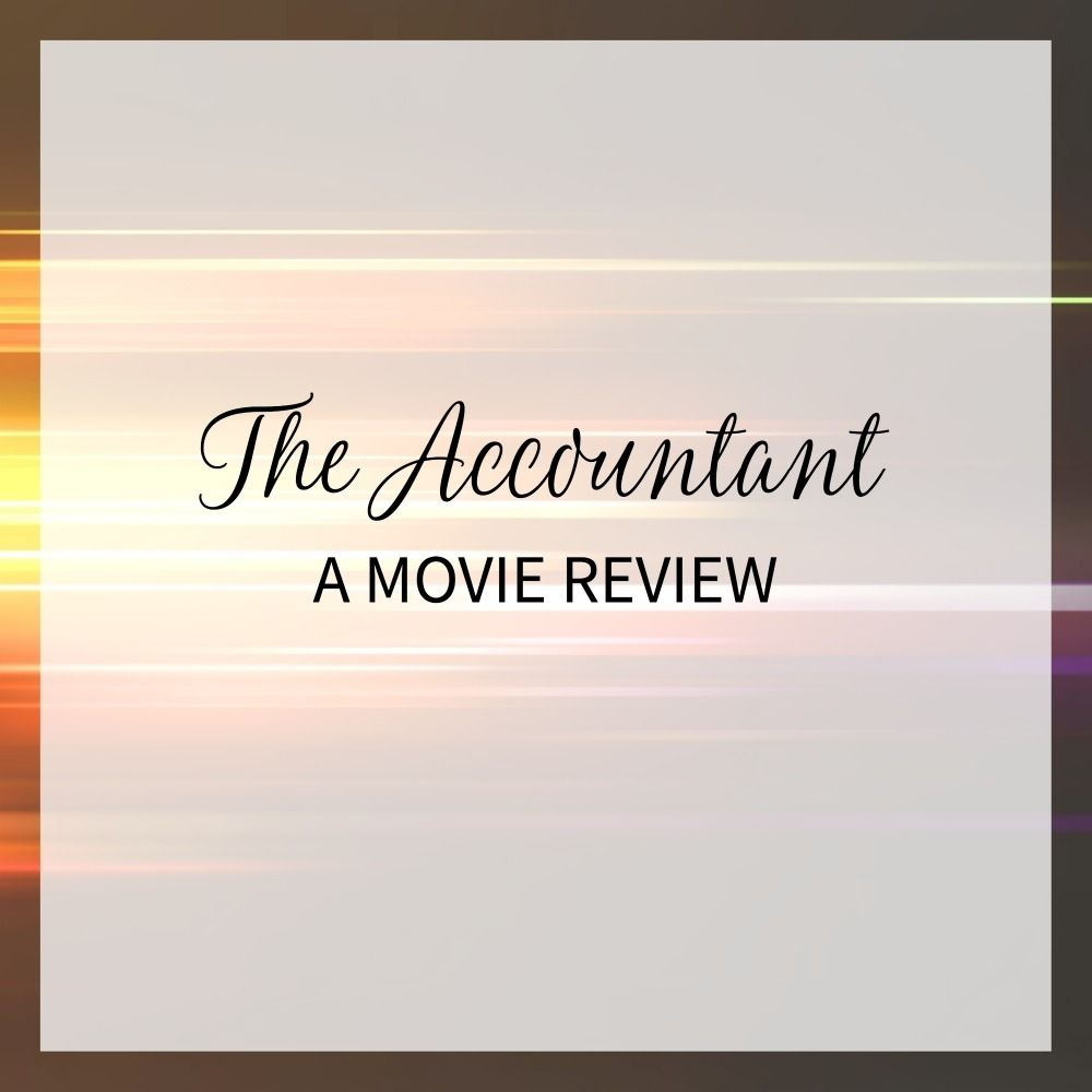 The Accountant  A Movie Review HttpPaulatischComAccountant