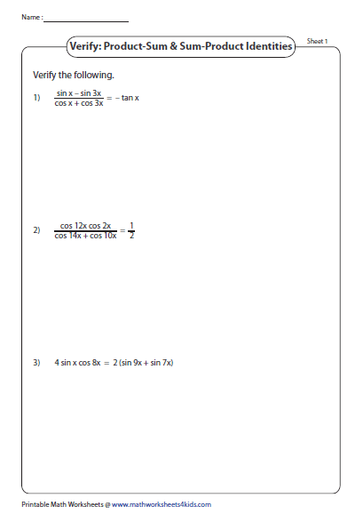 Verify Using Product And Sum Identities Trigonometry Worksheets Printable Math Worksheets Identity