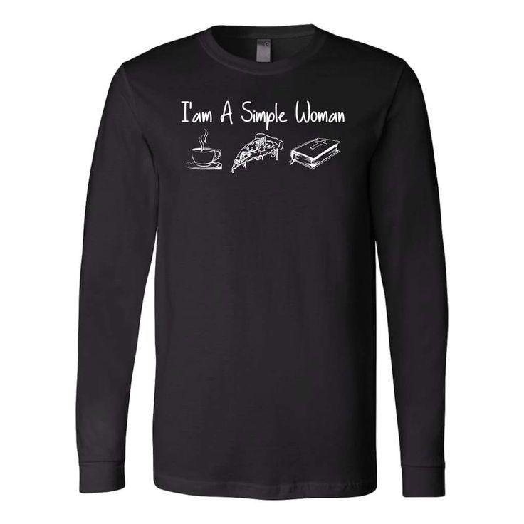 I'm A Simple Woman christian long sleeve t-shirt