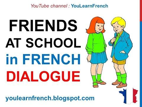 French Lesson 64 - Friends talking at school - Informal