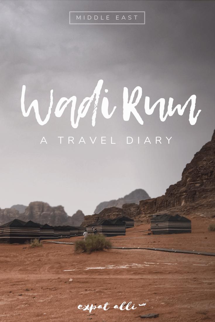 Jordan Travel Diary: Wadi Rum | Expat Alli