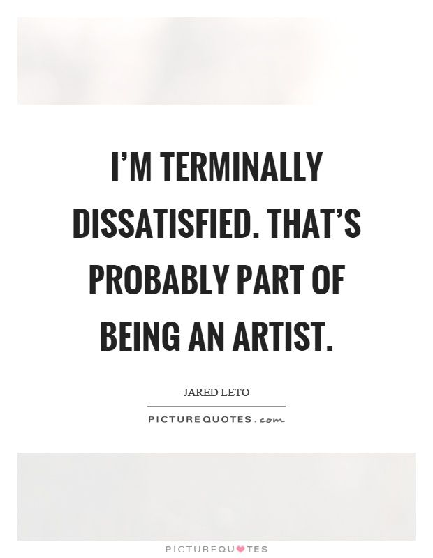 Being An Artist Quotes Artist Quotes Picture Quotes