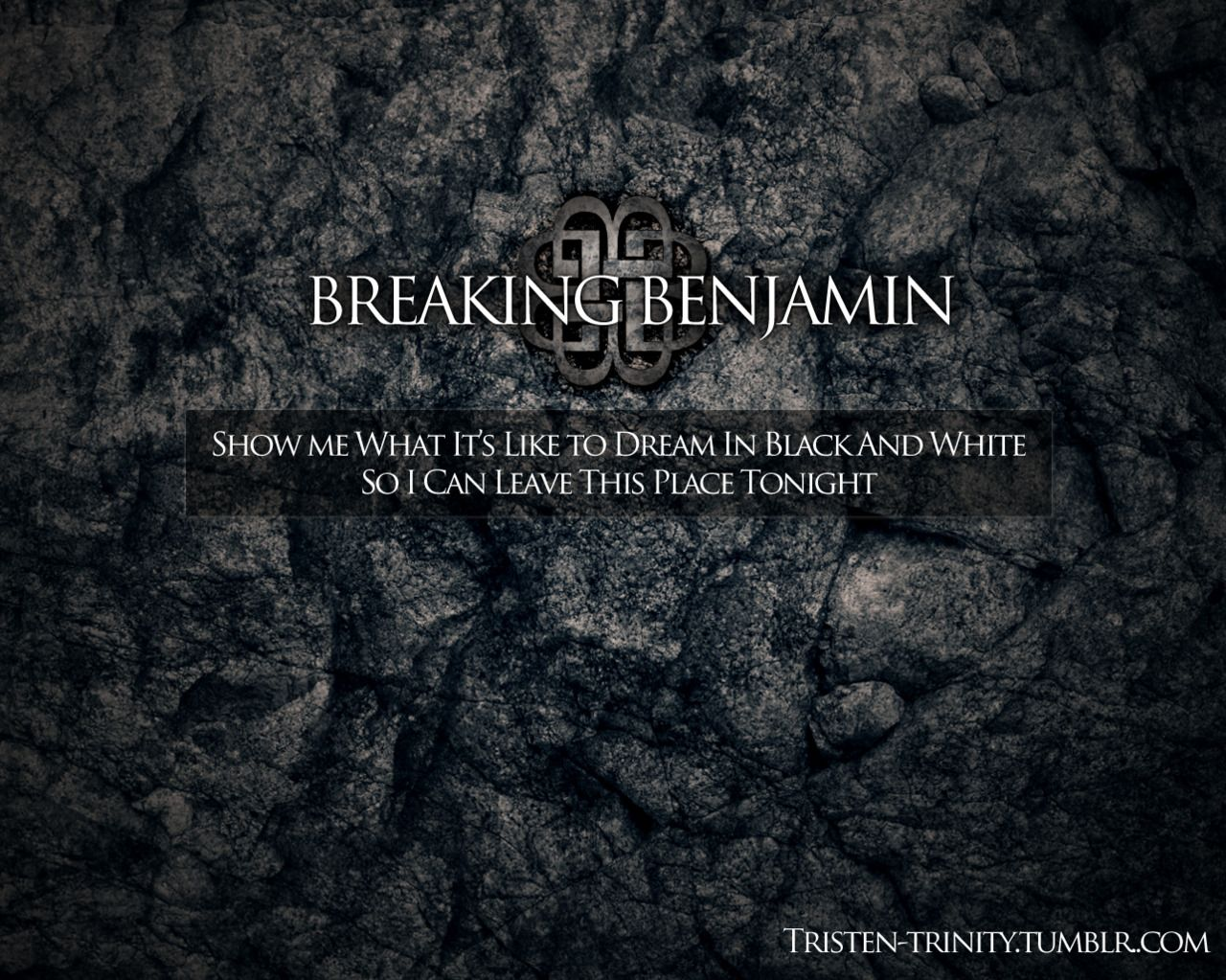 Breaking Benjamin quotes - Google Search | Breaking benjamin ...
