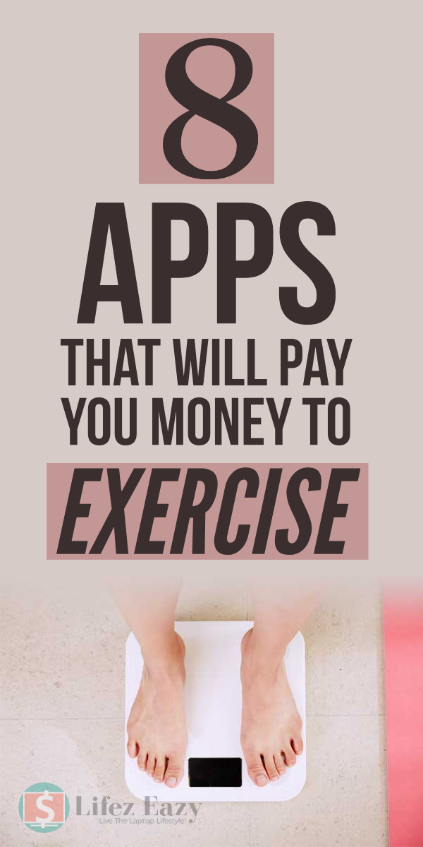 8 Apps That Pay You To Exercise (2019