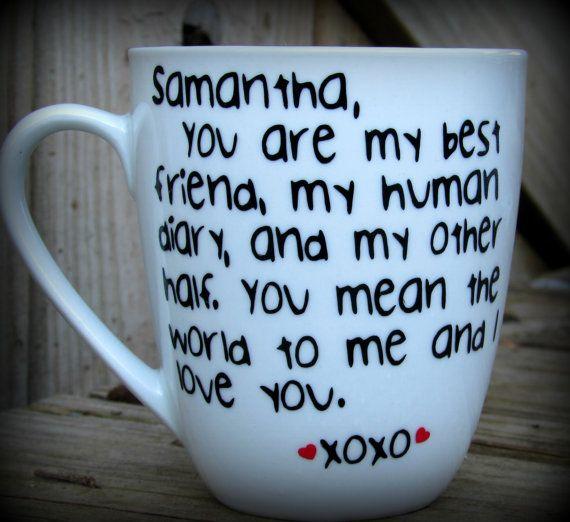 Wedding Gift For Friend Who Has Everything: Valentines Gift, Valentines Mug, Bestie Mug, Bff Gift