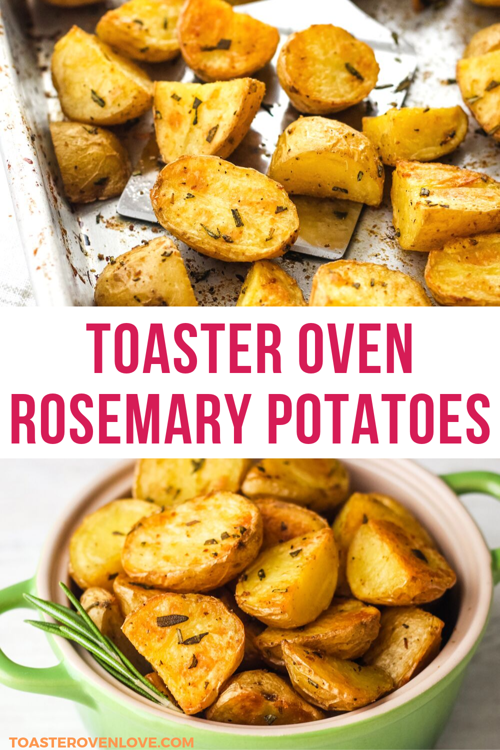 Toaster Oven Rosemary Potatoes Convection Instructions Included Recipe Oven Recipes Dinner Vegetable Pie Recipes Recipes