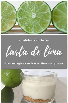 Tarta de lima sin gluten - muy sencilla de preparar, tan sólo necesitas 6 ingredientes. Y lo mejor de todo es que ¡no necesitas usar el horno! #singluten #sinhorno #tartadelima