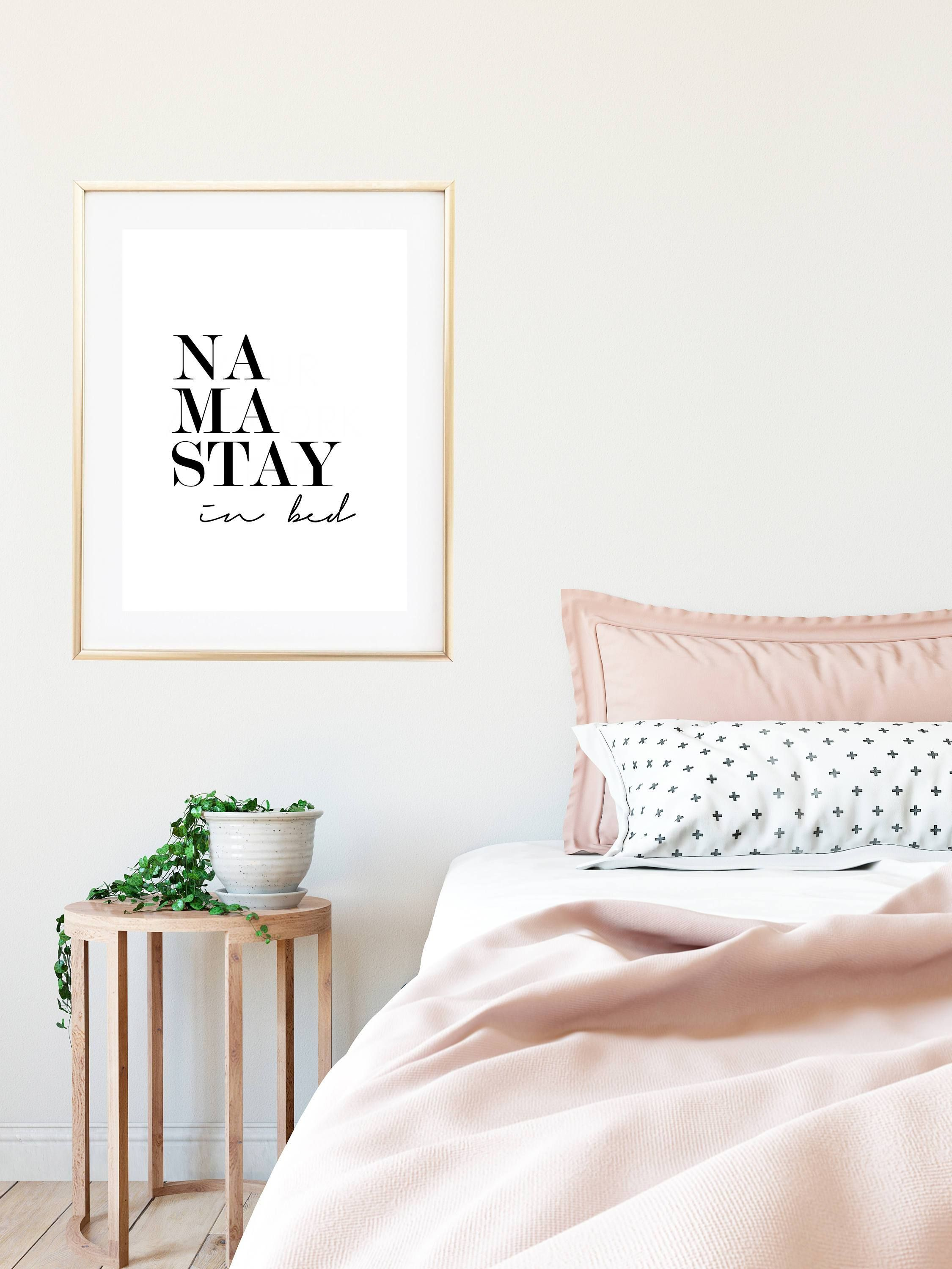 Namastay in bed print styled pink pinterest painting bedroom