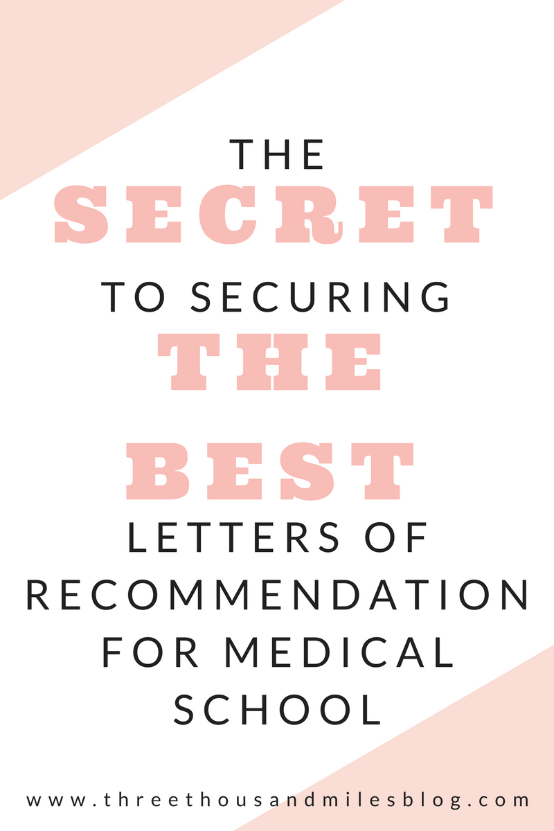 How to Get an Awesome Letter of Re mendation For Medical School