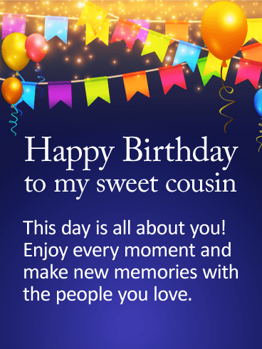Happy Birthday Cousin Quotes Mesmerizing To My Sweet Cousin  Happy Birthday Wishes Card  Happy Birthday