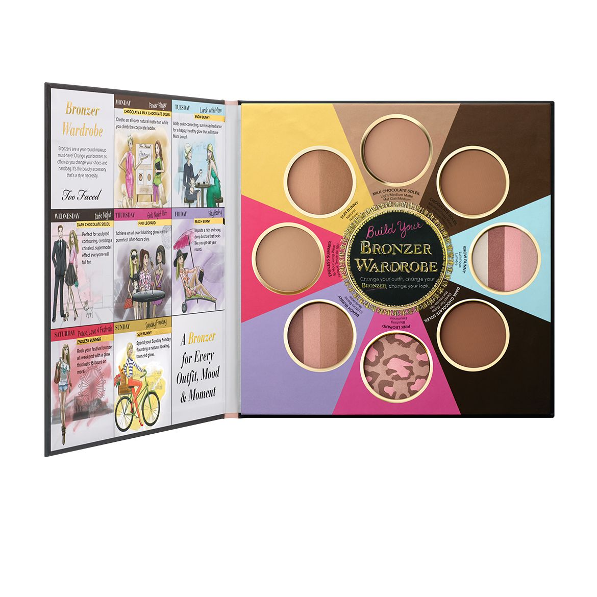 Enhance your bronzer palette with the Too Faced Little Black Book of Bronzers. This bronzer wardrobe features eight of our most iconic bronzers, including our new Dark Chocolate Soleil.