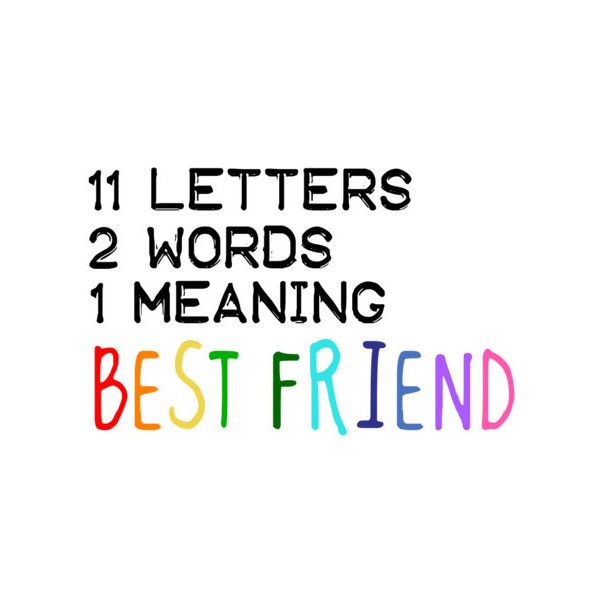 Nice Best Friend Quotes quote cute best friend   best friends ❤ liked on Polyvore  Nice Best Friend Quotes