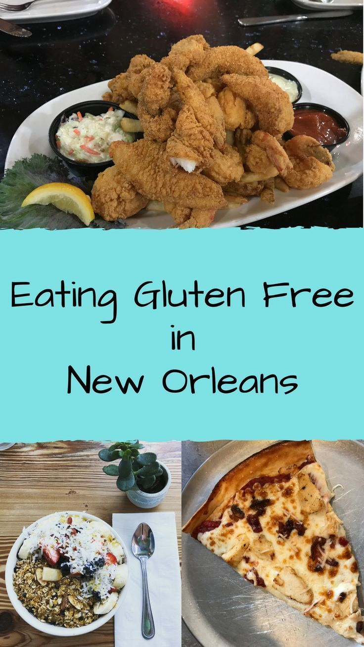 Eating Gluten Free In New Orleans Travel