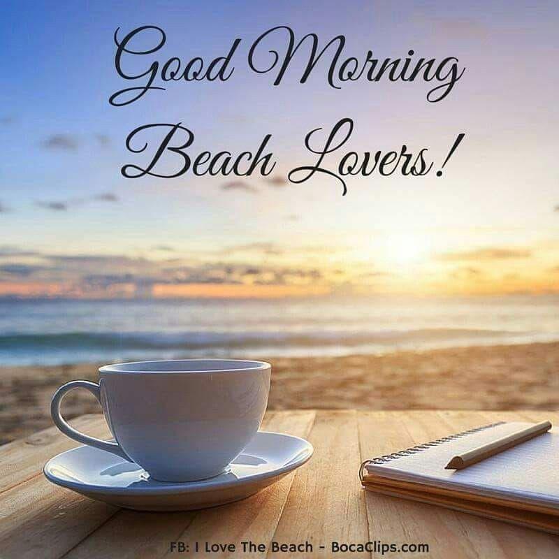 Good Morning Good Sunday Morning Good Morning Coffee Beach Quotes