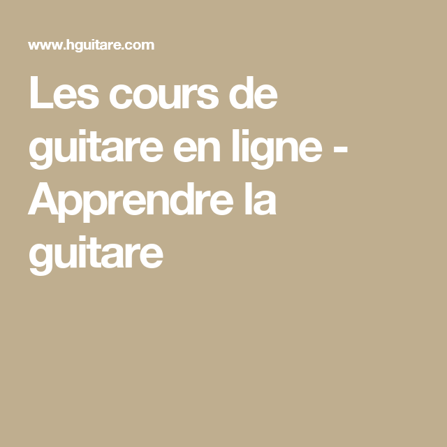 les cours de guitare en ligne apprendre la guitare jouer et s amuser de bons accords pinterest. Black Bedroom Furniture Sets. Home Design Ideas