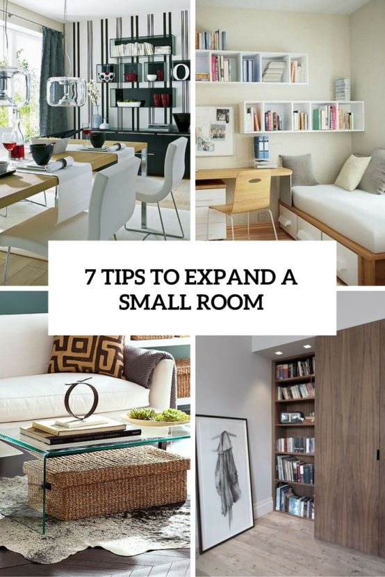 6 Smart Tips To Visually Expand A Small Room - DigsDigs