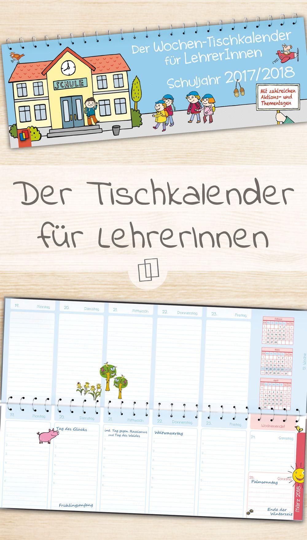 Der Wochen Tischkalender Fur Lehrerinnen Schuljahr 2017 2018 Tischkalender Lehrer Klassenraum