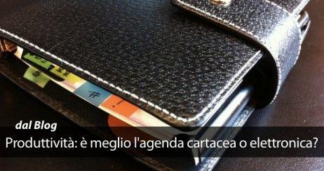 Produttivit  Meglio LAgenda Cartacea O Elettronica  My Work
