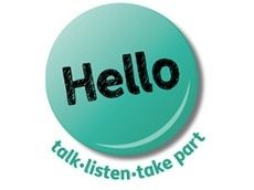 Hello 2011: Hello, the 2011 national year of communication, is a campaign to increase understanding of how important it is for children and young people to develop good communication skills. In the 21st century, the ability to communicate  to say what you want to say and to understand what other people are saying  is fundamental. Hello aims to make communication for all children and young people a priority. great