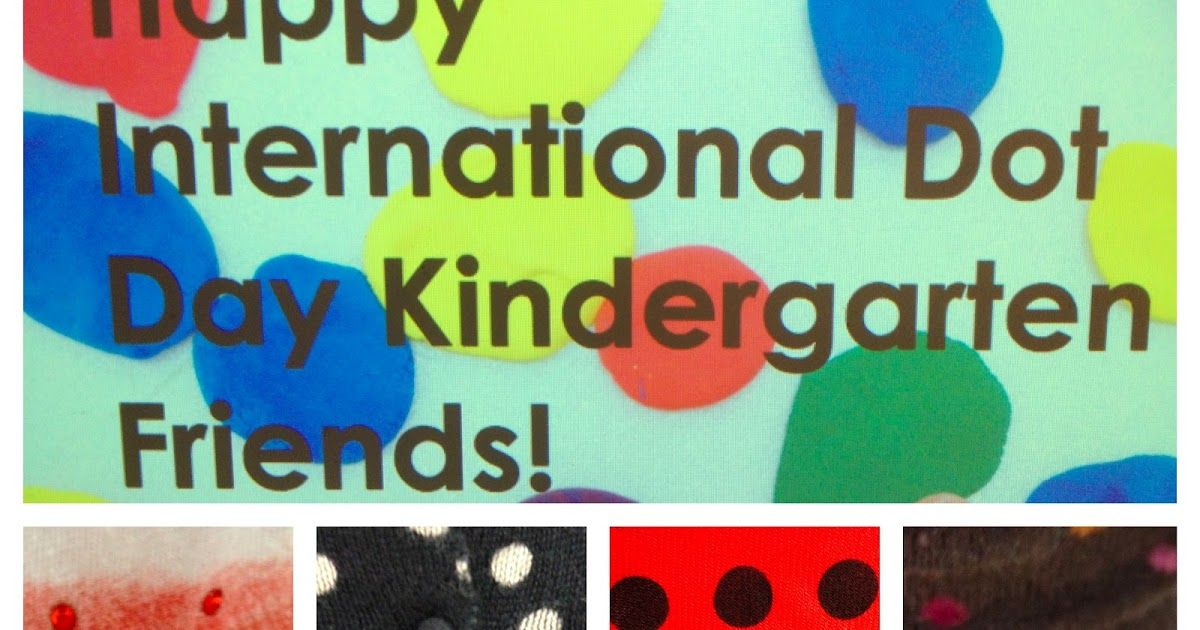 Today Our Class Celebrated International Dot Day After Having Started A Dot Project Last Week See A Previous Post About How Thi Dot Day International Dot Day Dots