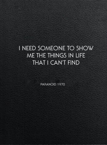For Life Of Me I Cant Figure Out How >> I Need Someone To Show Me The Things In Life That I Can T Find