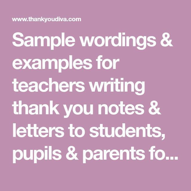 sample wordings  u0026 examples for teachers writing thank you
