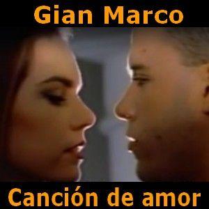 Acordes D Canciones: Gian Marco - Cancion de amor