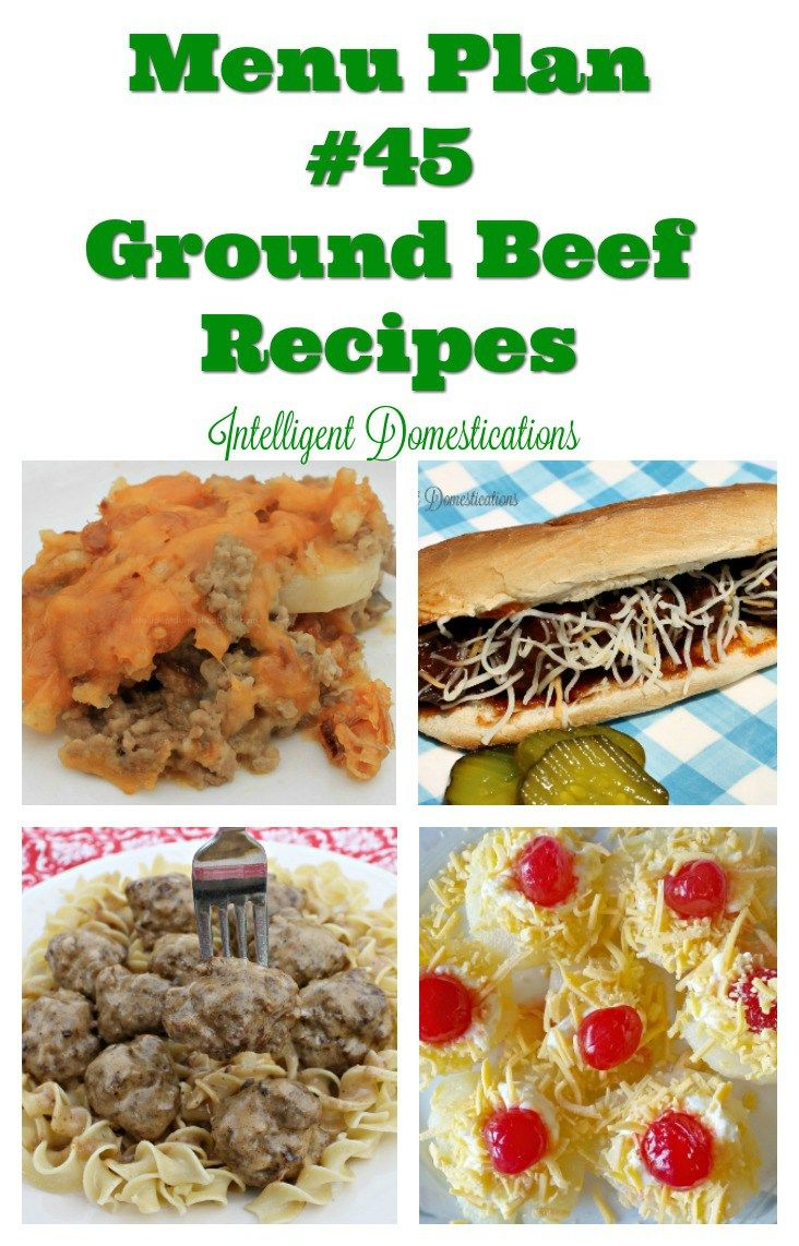 Menu Plan $45 is all about ground beef recipes and budget stretchers