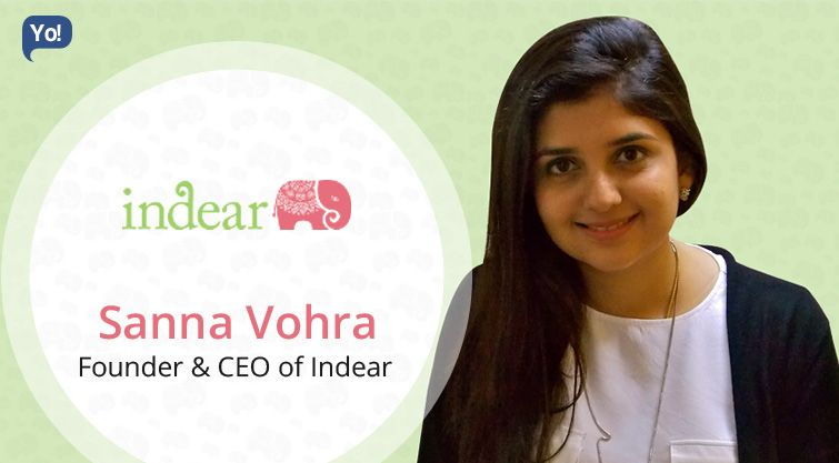 Interview With Sanna Vohra Founder Ceo Of Indear Read