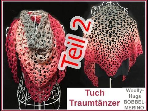 Häkeln Tuch Traumtänzer Woolly Hugs Bobbel Veronika Hug Teil 1