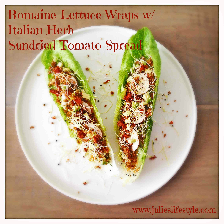 http://www.julieslifestyle.com/romaine-lettuce-wraps-italian-herb-sundried-tomato-spread