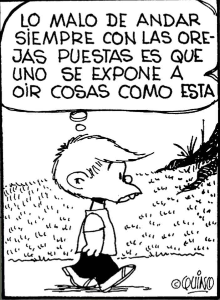 No Quiero Oir Mafalda Mafalda Mafalda Frases Y