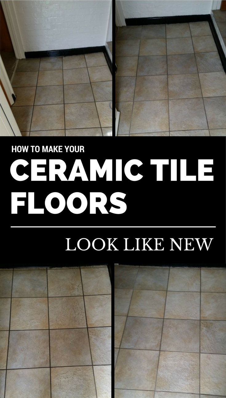 How To Make Your Ceramic Tile Floors Look Like New In 2020 Tile Floor Ceramic Floor Tiles Cleaning Ceramic Tiles