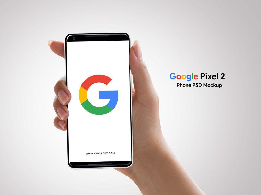Google Pixel 2 Mockup Free Mockup Google Pixel Phone Google Pixel 2 Google Pixel