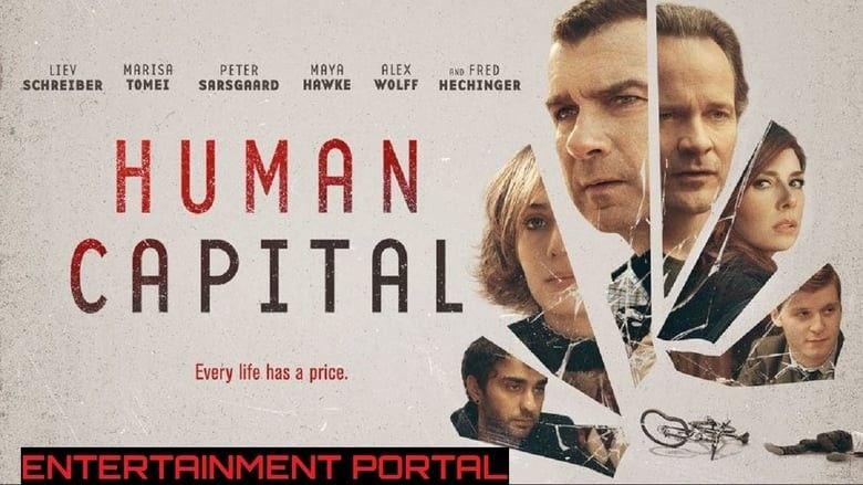 فيلم الاكشن والجريمة والدراما Human Capital 2020 مترجم عربي كامل Human Movies Online Movies