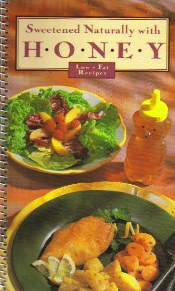 Sweetened Naturally With Honey Low Fat Recipes