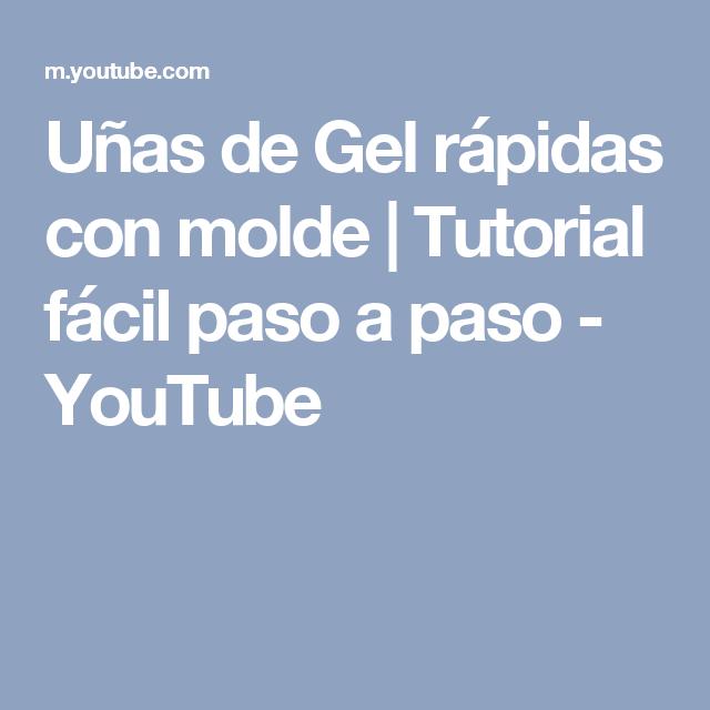 Uñas de Gel rápidas con molde | Tutorial fácil paso a paso - YouTube ...
