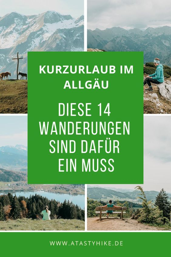 Kurzurlaub Allgäu –Perfekt mit diesen 14 tollen Wanderungen!