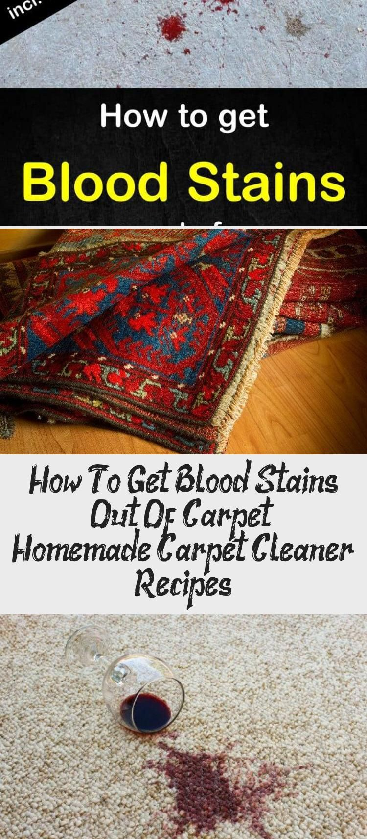 How To Get Blood Stains Out Of Carpet With Detailed Homemade