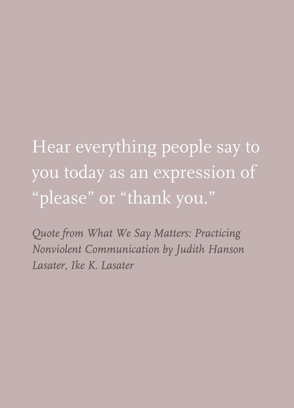 Quote From What We Say Matters Practicing Nonviolent Communication