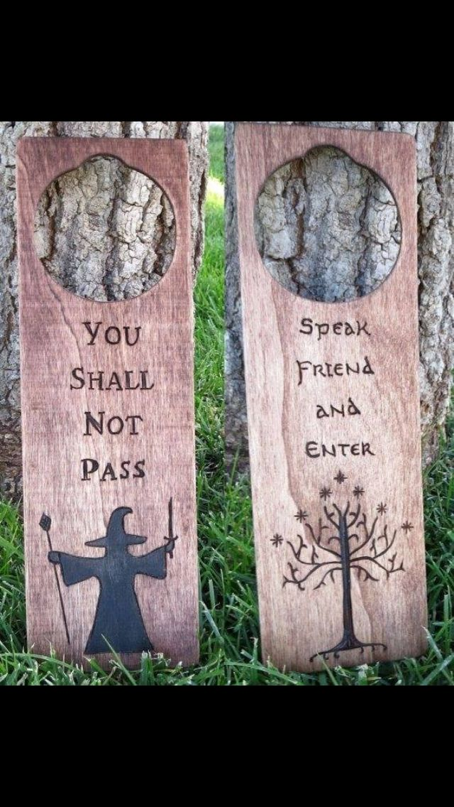 Lord of the Rings Door Hangers. In the words of my dear friend Maggie  Door hangers? Who uses door hangers anymore?  sc 1 st  Pinterest & I want to make this!!! Do not disturb/come in signs for the door ...